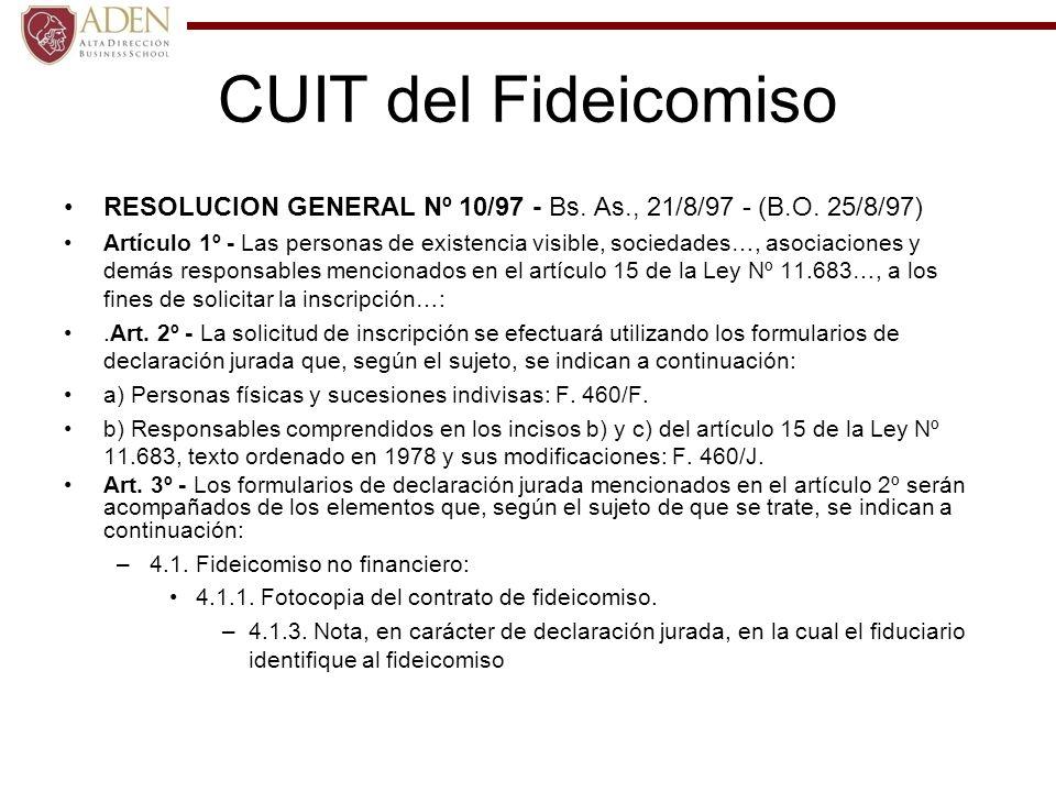 CUIT del FideicomisoRESOLUCION GENERAL Nº 10/97 - Bs. As., 21/8/97 - (B.O. 25/8/97)