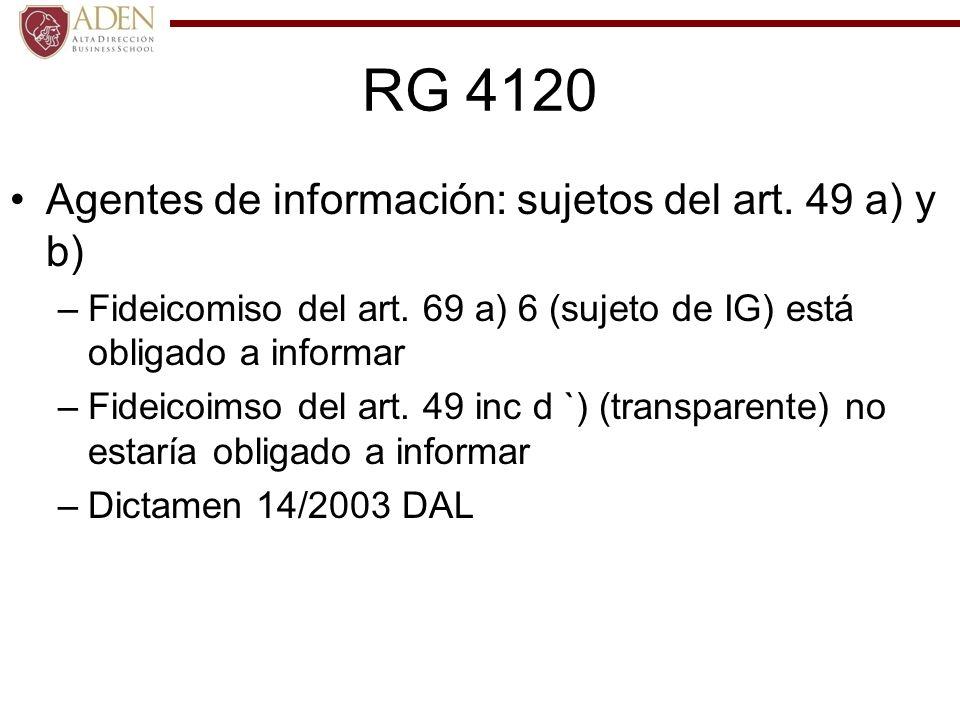 RG 4120 Agentes de información: sujetos del art. 49 a) y b)