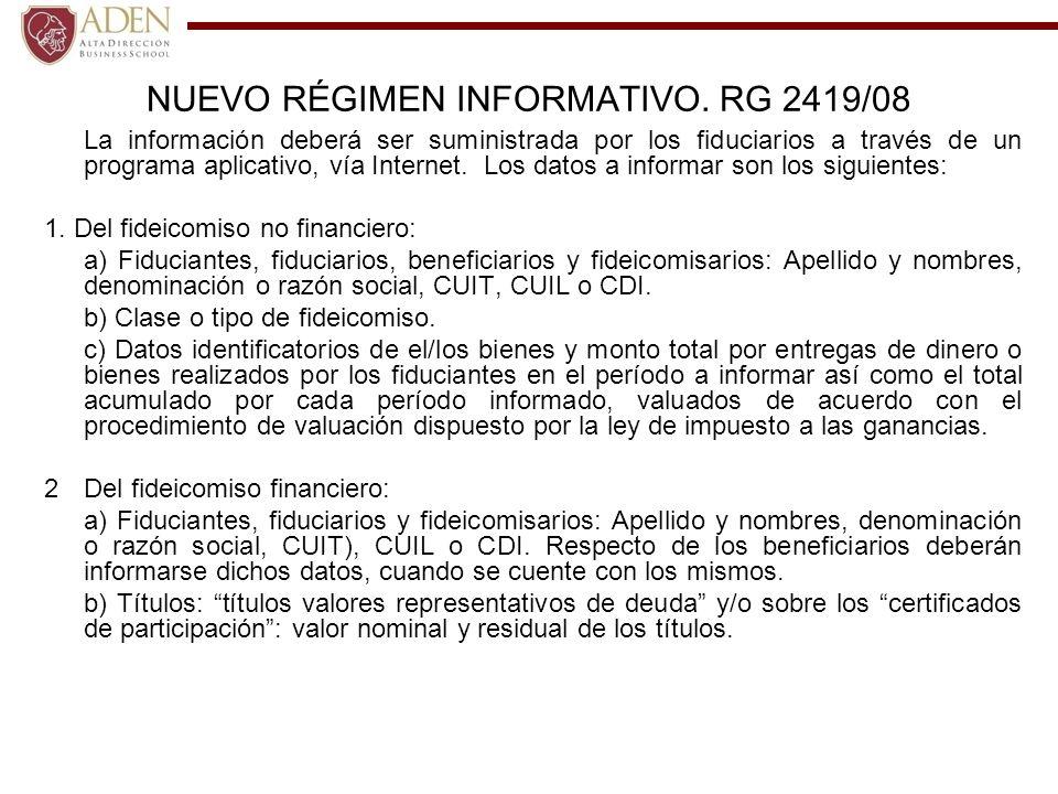 NUEVO RÉGIMEN INFORMATIVO. RG 2419/08
