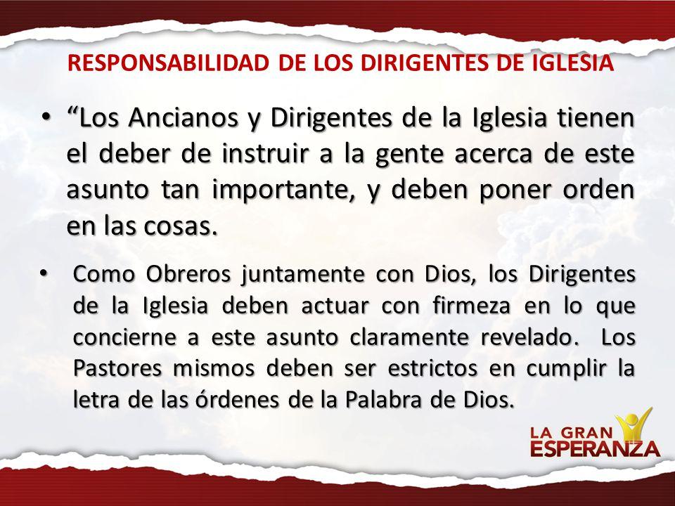 RESPONSABILIDAD DE LOS DIRIGENTES DE IGLESIA