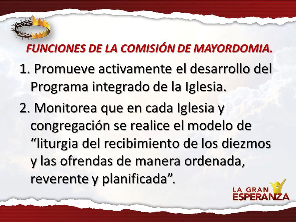 FUNCIONES DE LA COMISIÓN DE MAYORDOMIA.