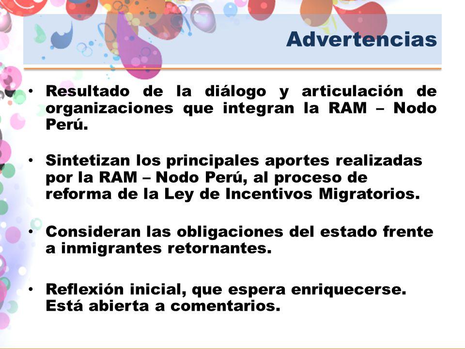 Advertencias Resultado de la diálogo y articulación de organizaciones que integran la RAM – Nodo Perú.