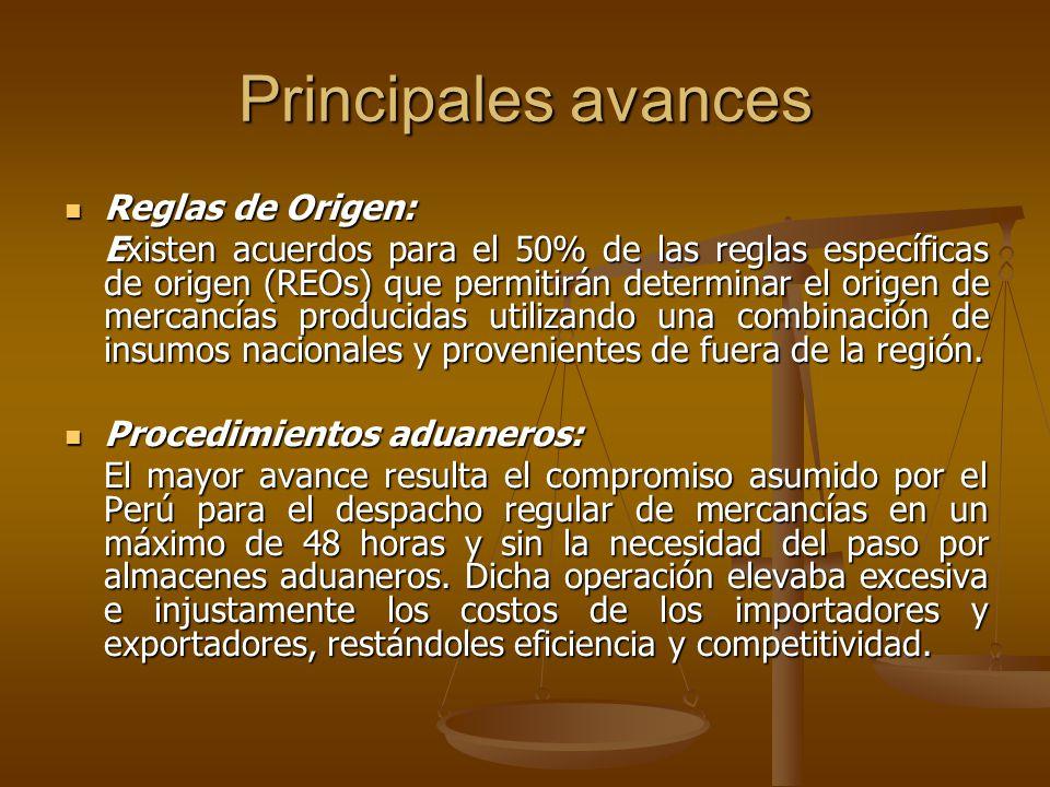 Principales avances Reglas de Origen: