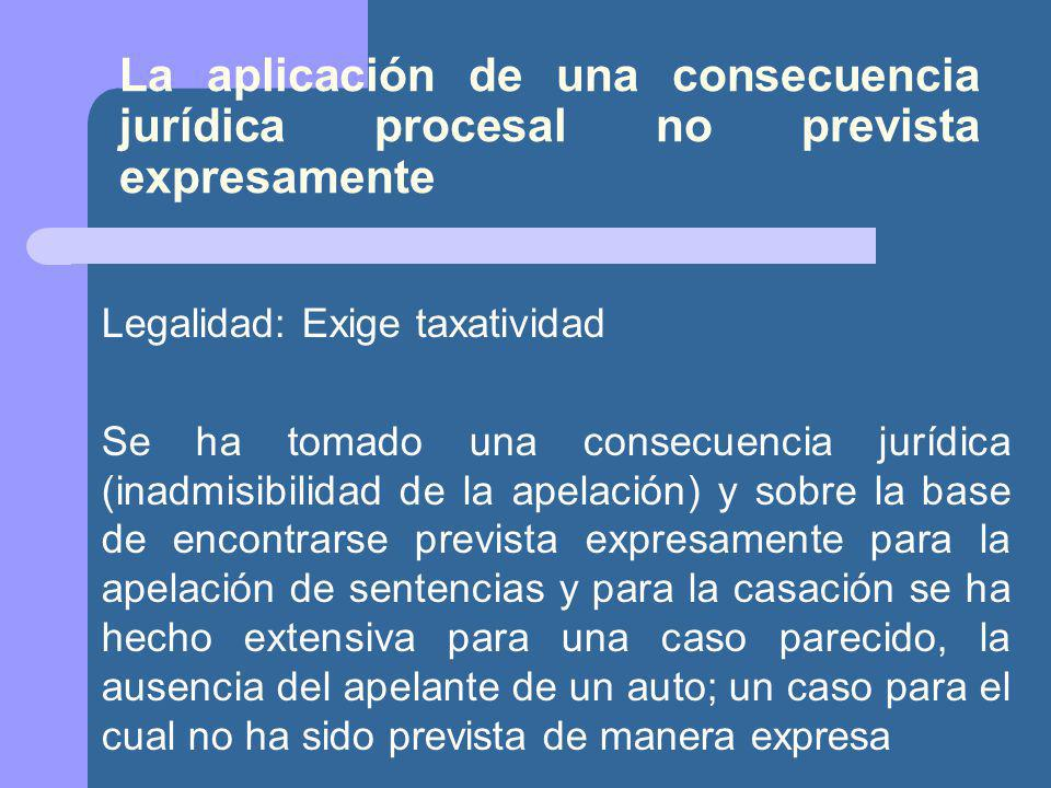 La aplicación de una consecuencia jurídica procesal no prevista expresamente