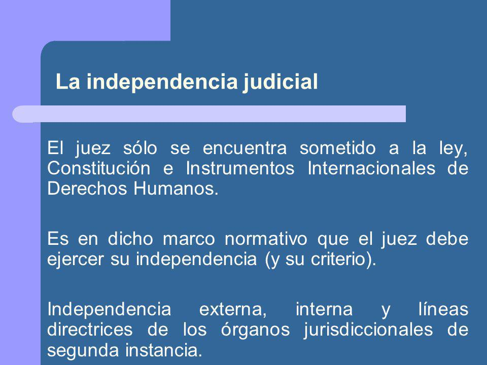 La independencia judicial