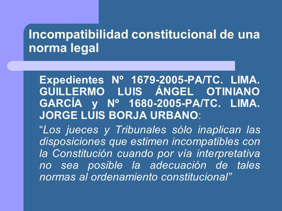Incompatibilidad constitucional de una norma legal