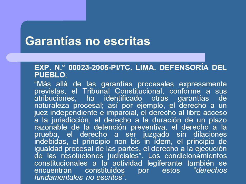 Garantías no escritas EXP. N.° 00023-2005-PI/TC. LIMA. DEFENSORÍA DEL PUEBLO: