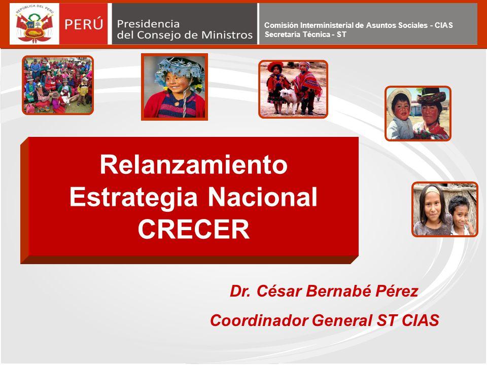 Relanzamiento Estrategia Nacional CRECER Coordinador General ST CIAS