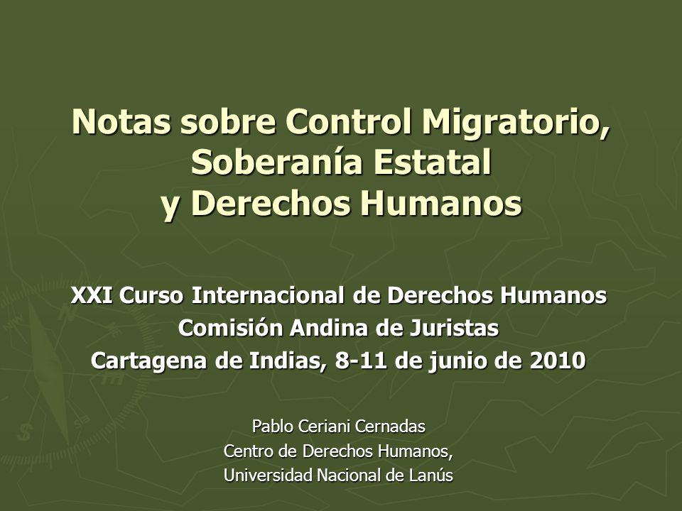 Notas sobre Control Migratorio, Soberanía Estatal y Derechos Humanos