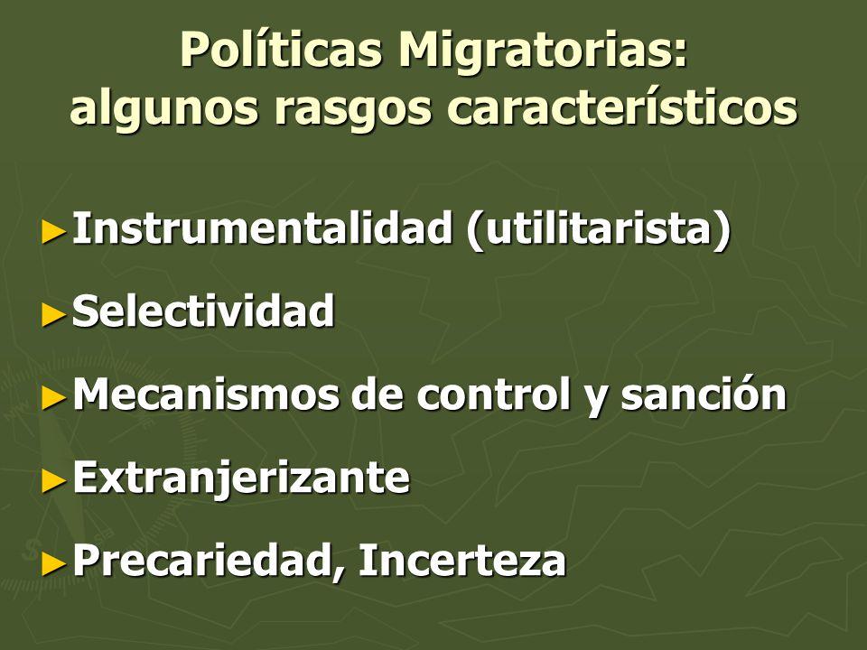 Políticas Migratorias: algunos rasgos característicos