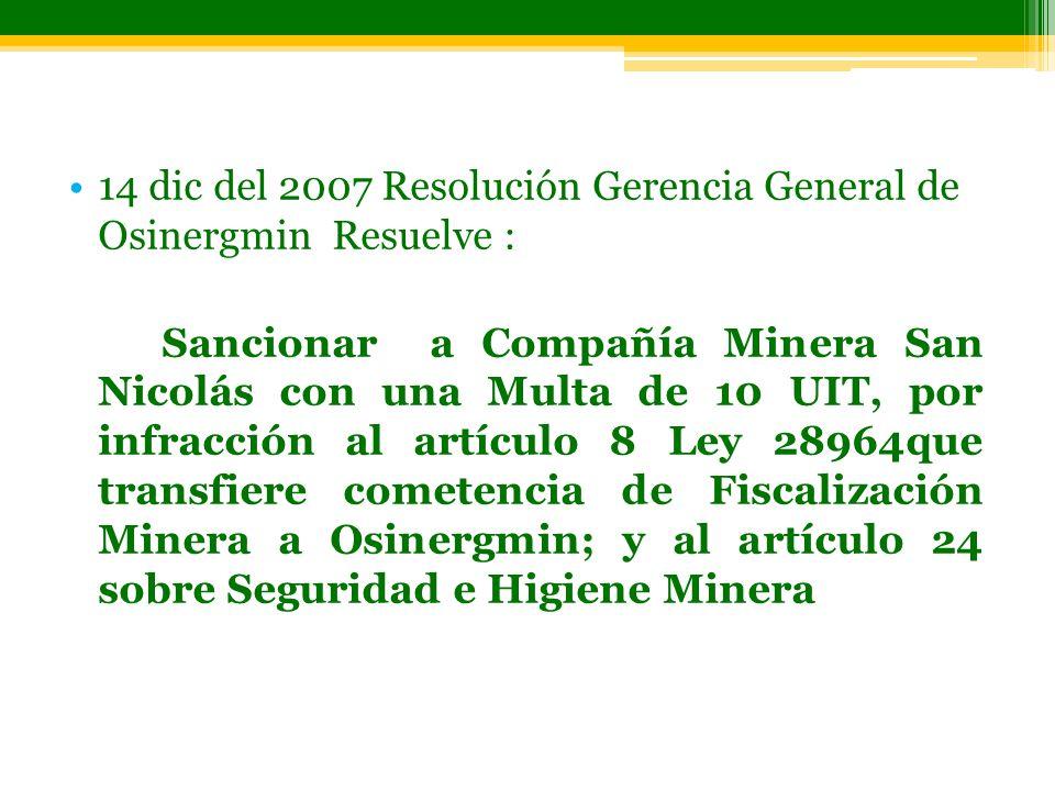 14 dic del 2007 Resolución Gerencia General de Osinergmin Resuelve :