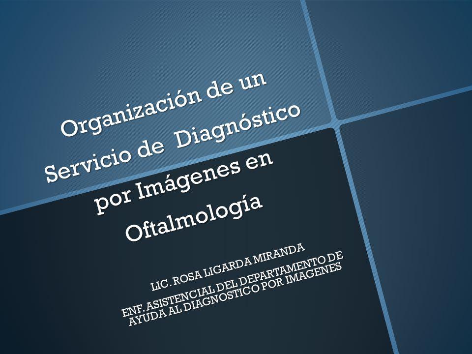 Organización de un Servicio de Diagnóstico por Imágenes en Oftalmología