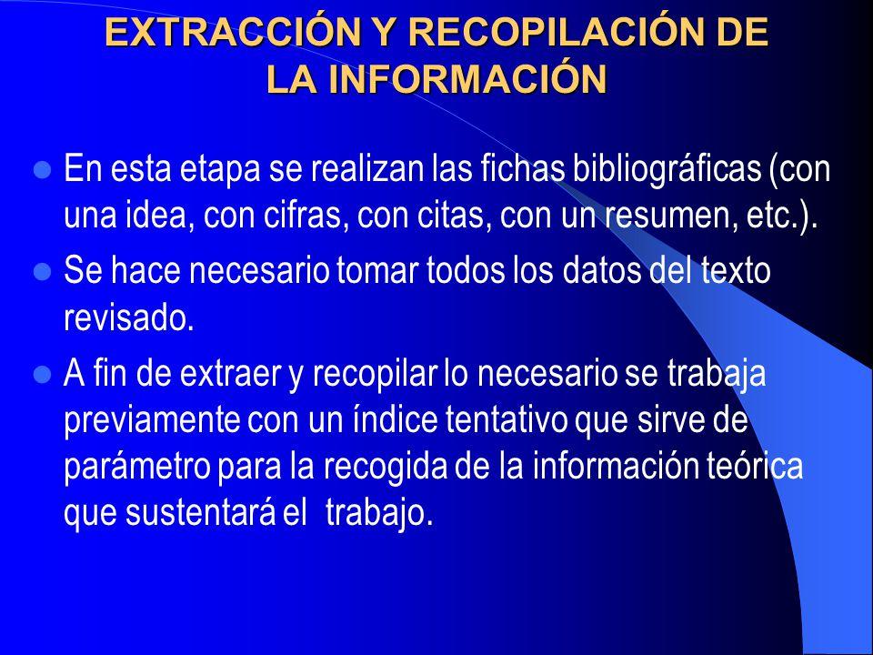 EXTRACCIÓN Y RECOPILACIÓN DE LA INFORMACIÓN