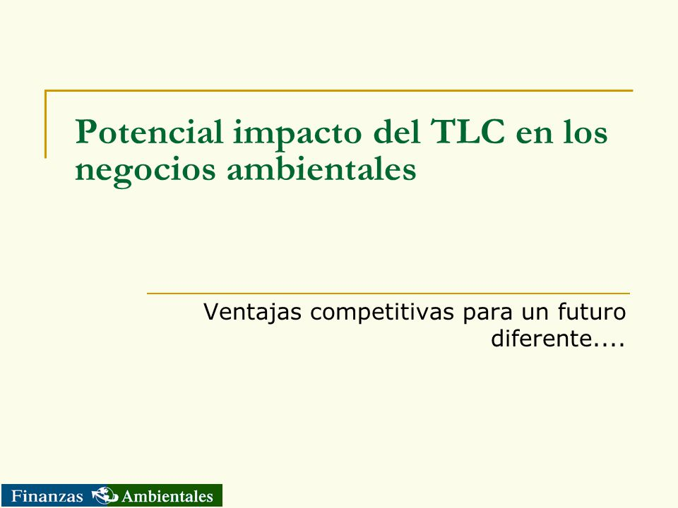 Potencial impacto del TLC en los negocios ambientales