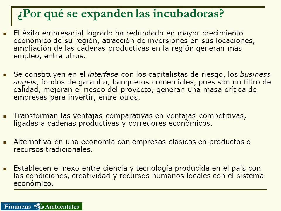 ¿Por qué se expanden las incubadoras