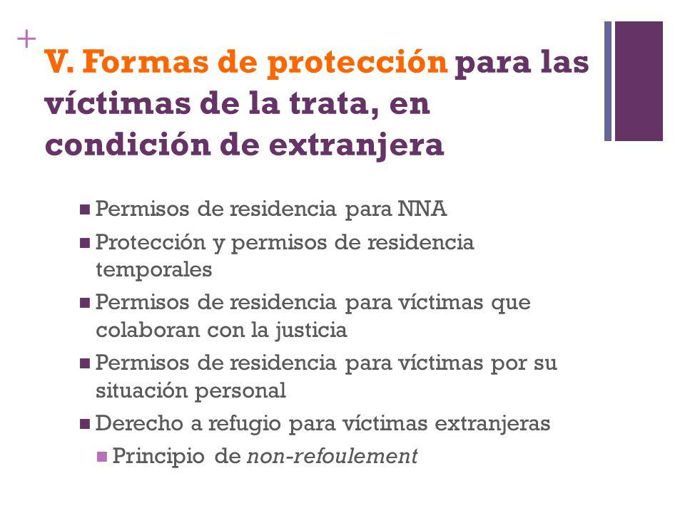 V. Formas de protección para las víctimas de la trata, en condición de extranjera