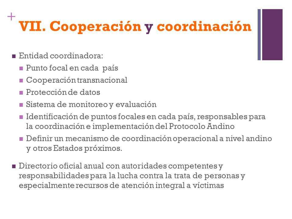 VII. Cooperación y coordinación
