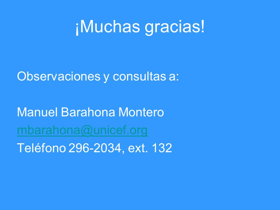 ¡Muchas gracias! Observaciones y consultas a: Manuel Barahona Montero