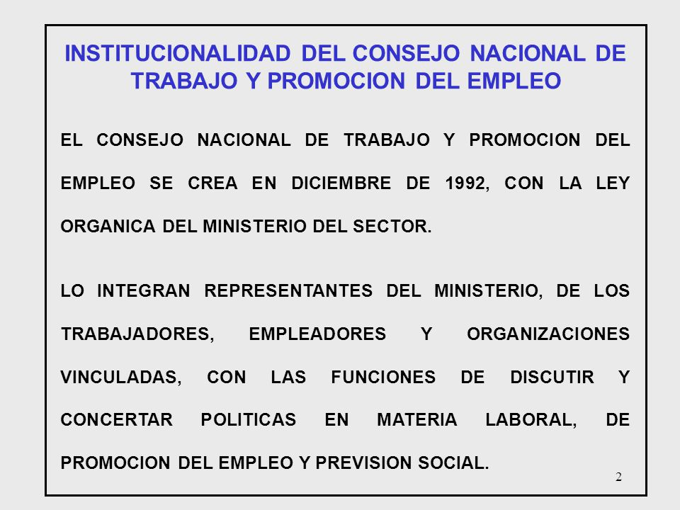 INSTITUCIONALIDAD DEL CONSEJO NACIONAL DE TRABAJO Y PROMOCION DEL EMPLEO