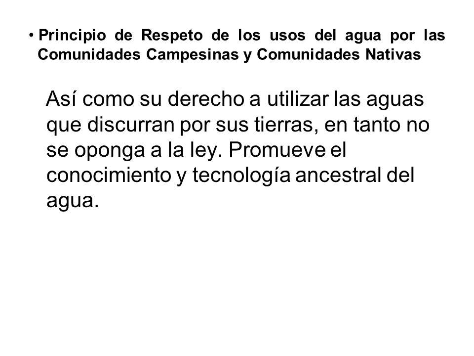 Principio de Respeto de los usos del agua por las Comunidades Campesinas y Comunidades Nativas
