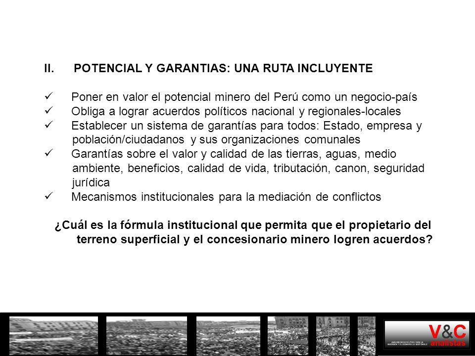 II. POTENCIAL Y GARANTIAS: UNA RUTA INCLUYENTE