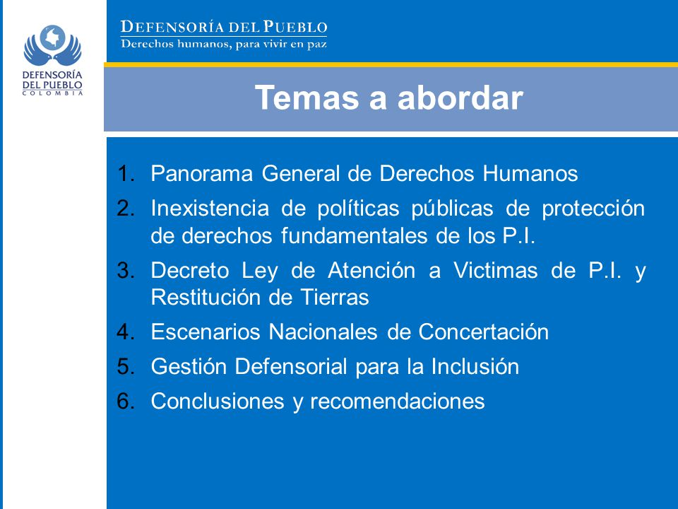 Temas a abordar Panorama General de Derechos Humanos