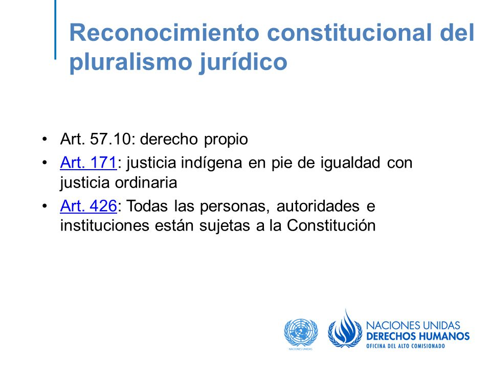 Reconocimiento constitucional del pluralismo jurídico