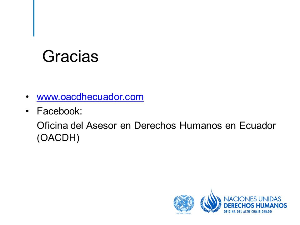 Gracias www.oacdhecuador.com Facebook: