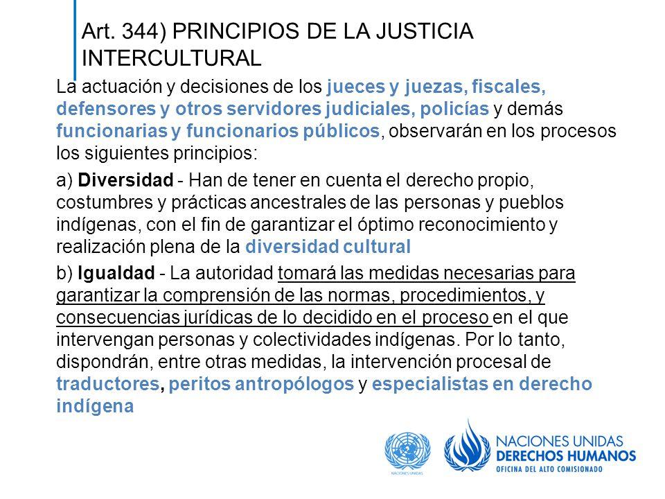 Art. 344) PRINCIPIOS DE LA JUSTICIA INTERCULTURAL