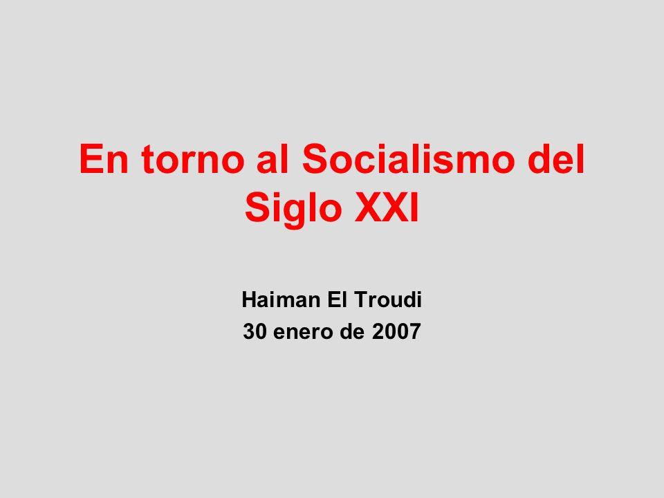 En torno al Socialismo del Siglo XXI