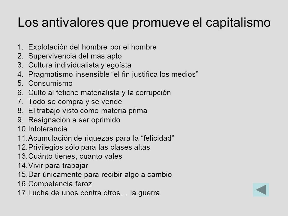 Los antivalores que promueve el capitalismo