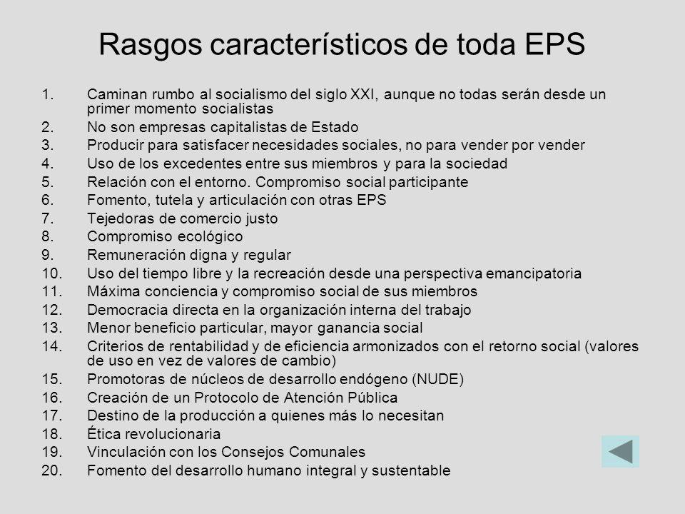 Rasgos característicos de toda EPS