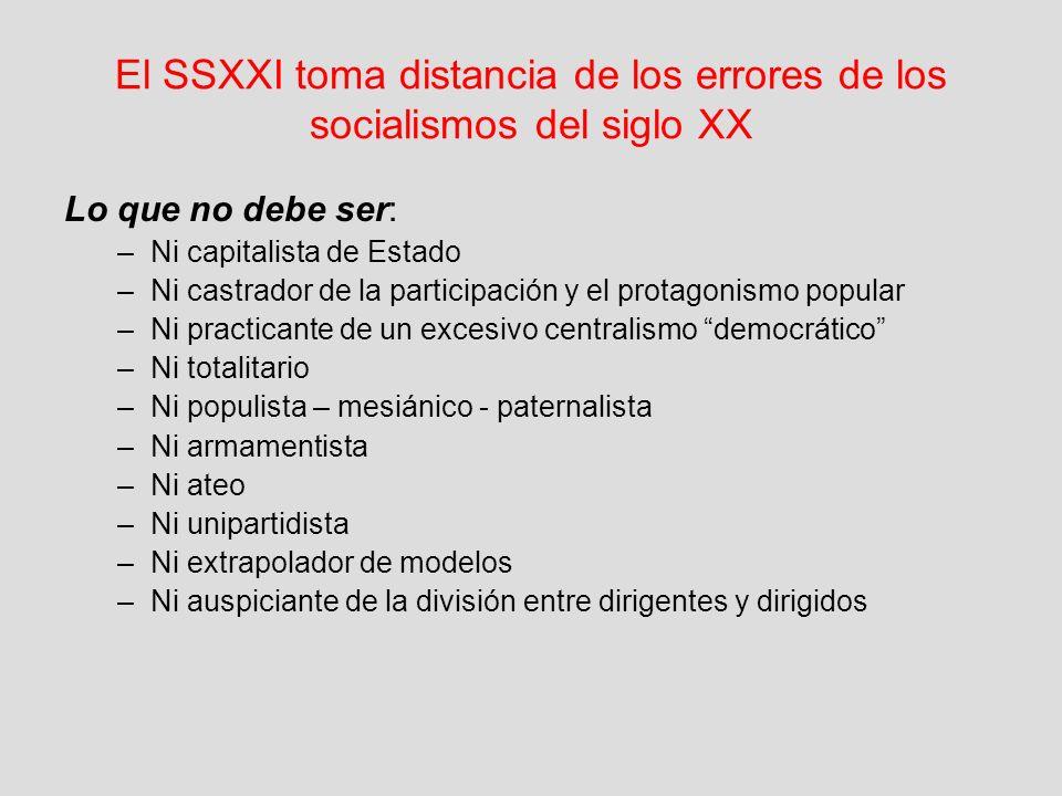 El SSXXI toma distancia de los errores de los socialismos del siglo XX