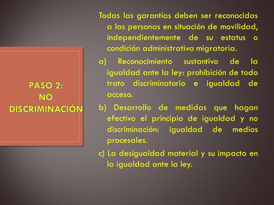 PASO 2: NO DISCRIMINACIÓN