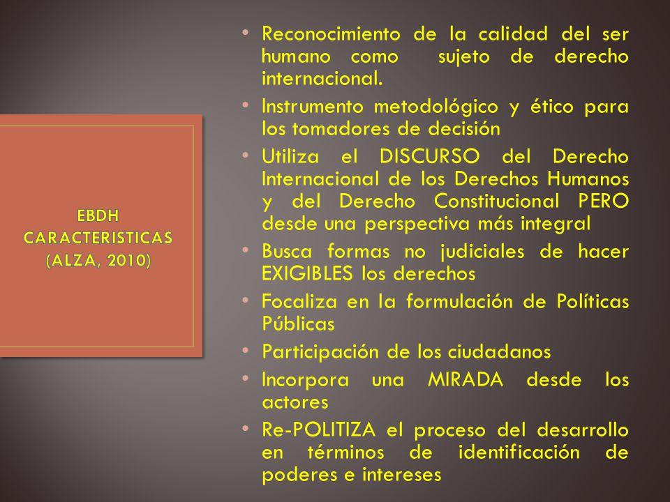 EBDH CARACTERISTICAS (ALZA, 2010)
