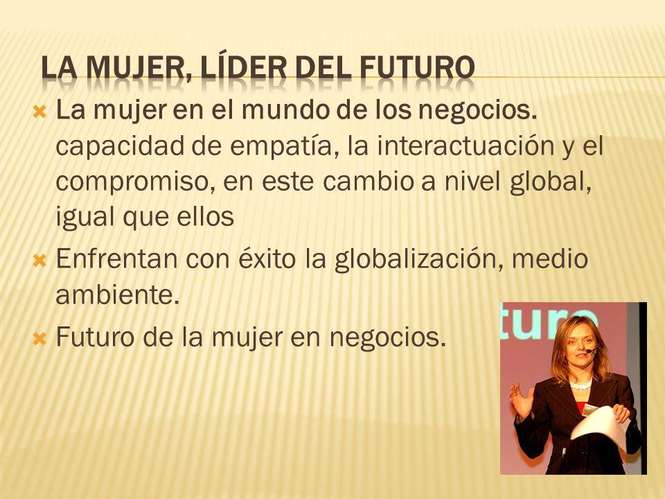 La mujer, líder del futuro