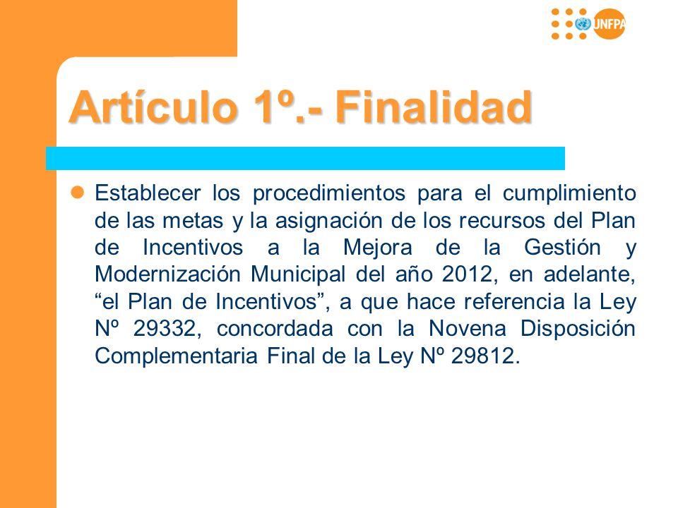 Artículo 1º.- Finalidad