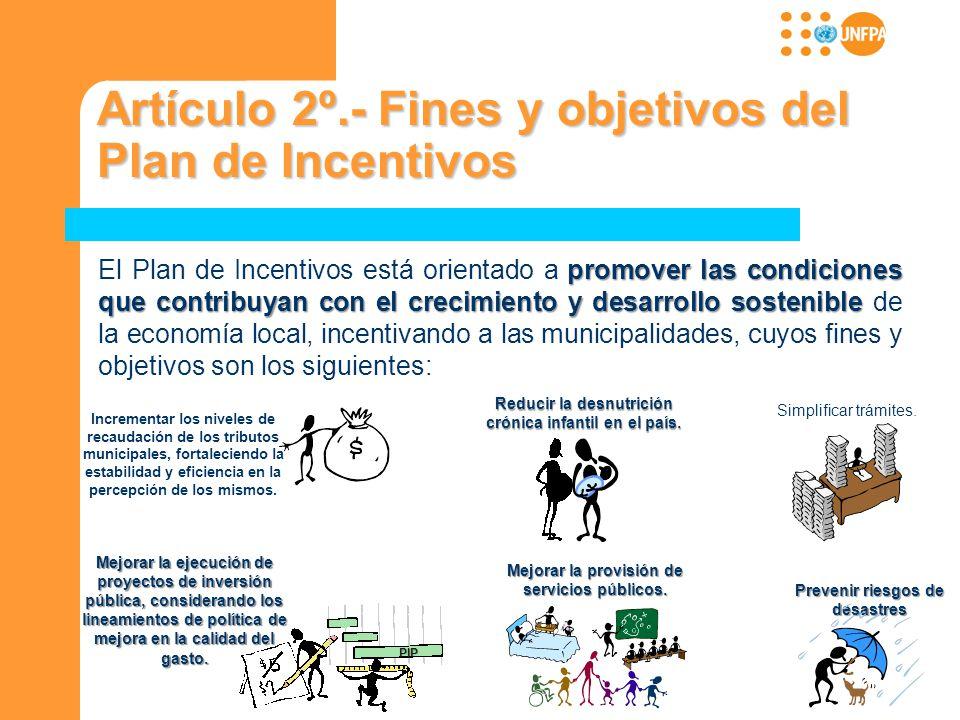 Artículo 2º.- Fines y objetivos del Plan de Incentivos