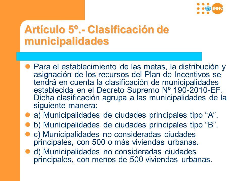 Artículo 5º.- Clasificación de municipalidades