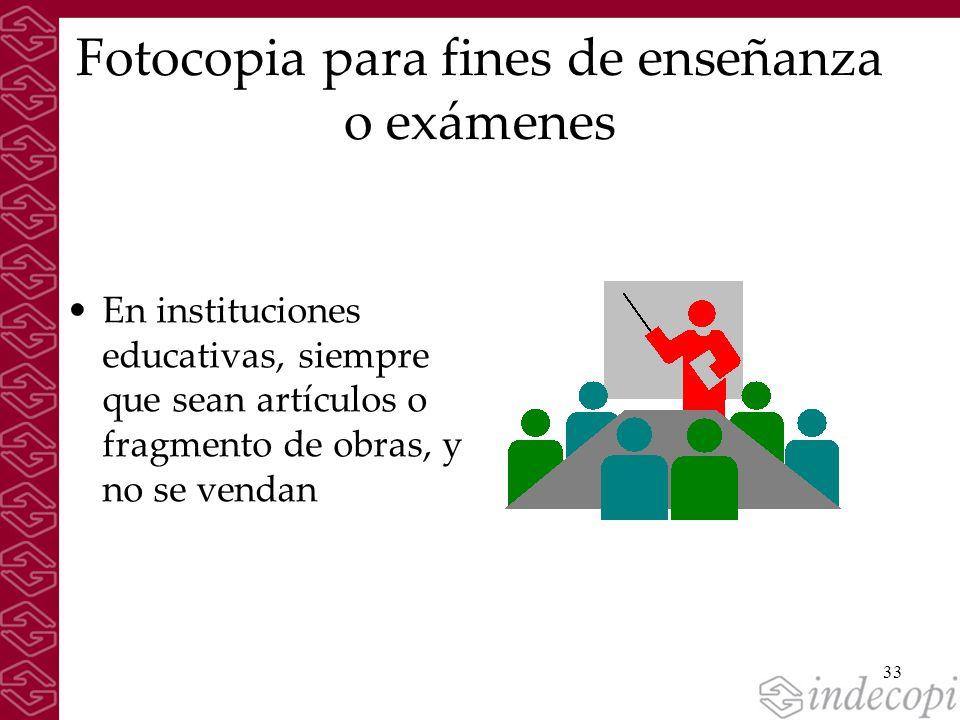 Fotocopia para fines de enseñanza o exámenes
