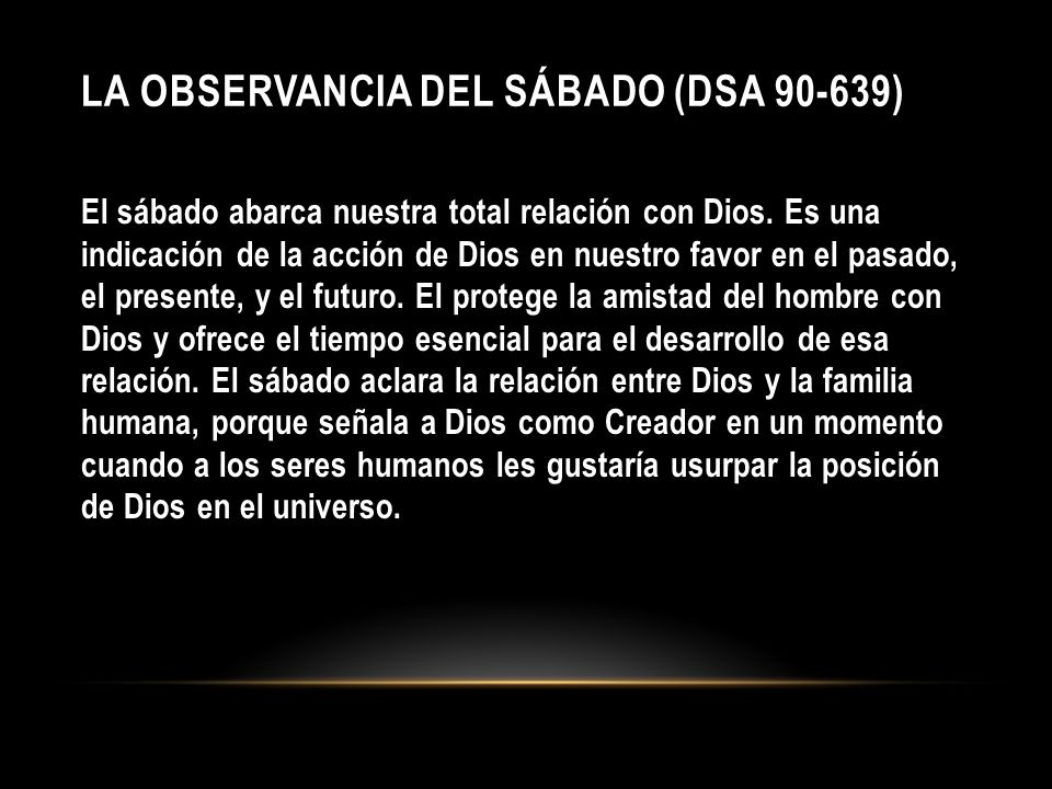La Observancia del SÁbado (DSA 90-639)