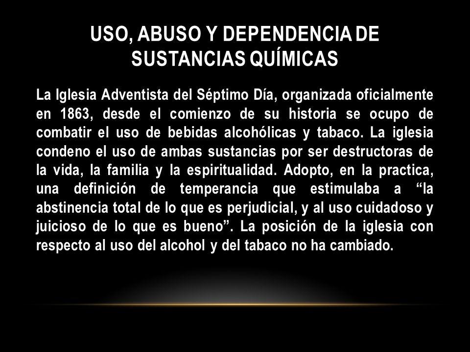 Uso, abuso y dependencia de sustancias químicas