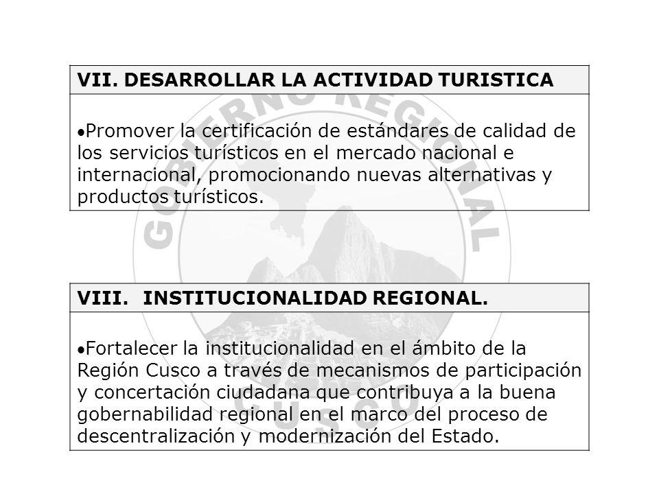 VII. DESARROLLAR LA ACTIVIDAD TURISTICA