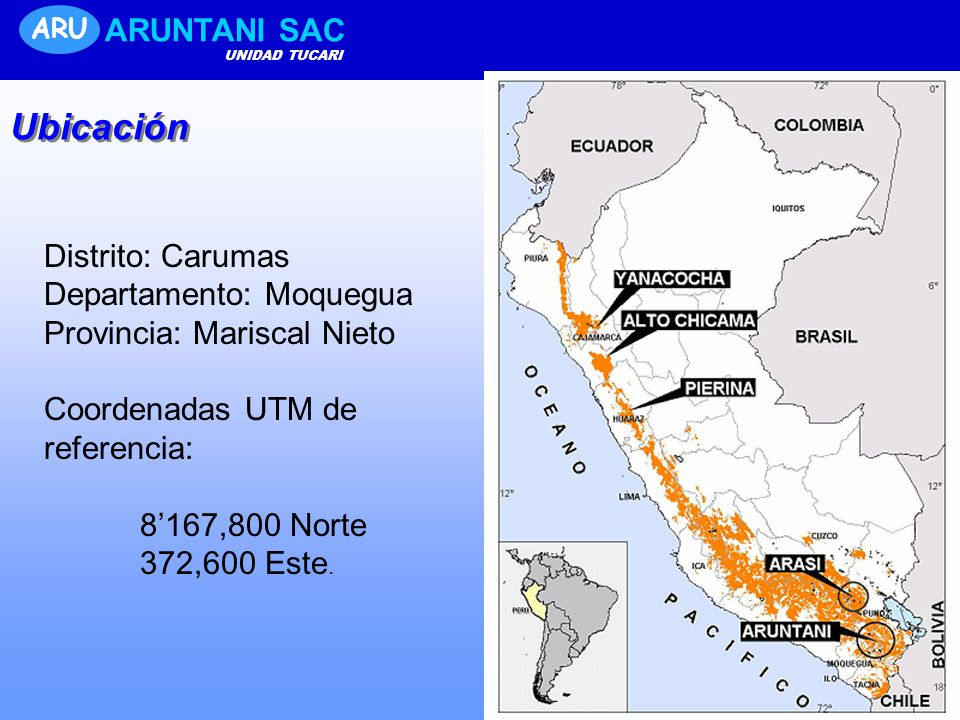 Ubicación ARUNTANI SAC Distrito: Carumas Departamento: Moquegua