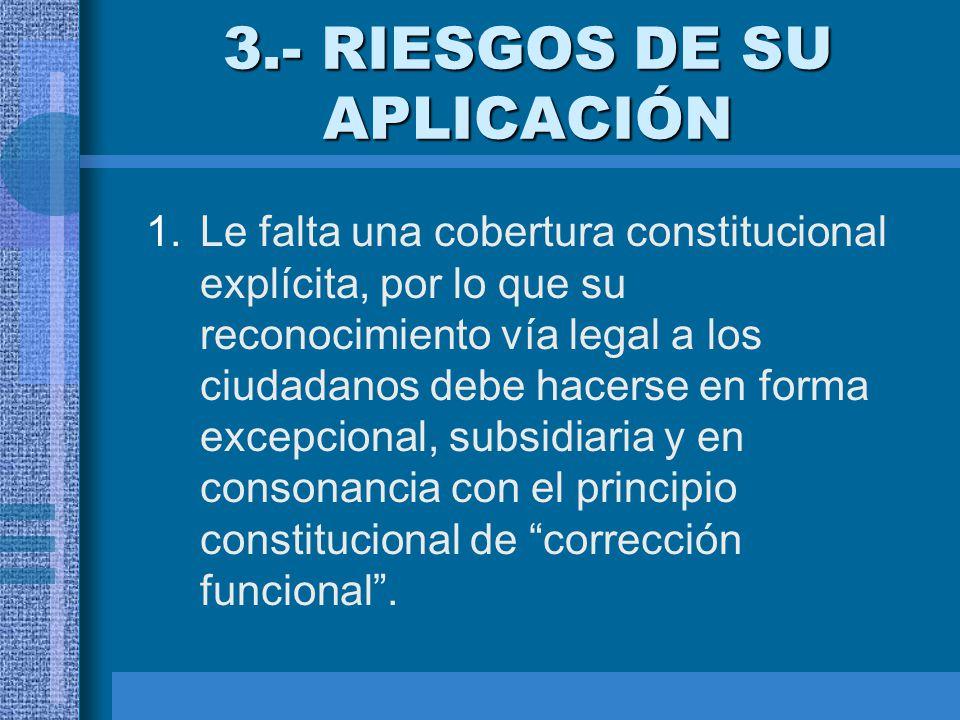 3.- RIESGOS DE SU APLICACIÓN