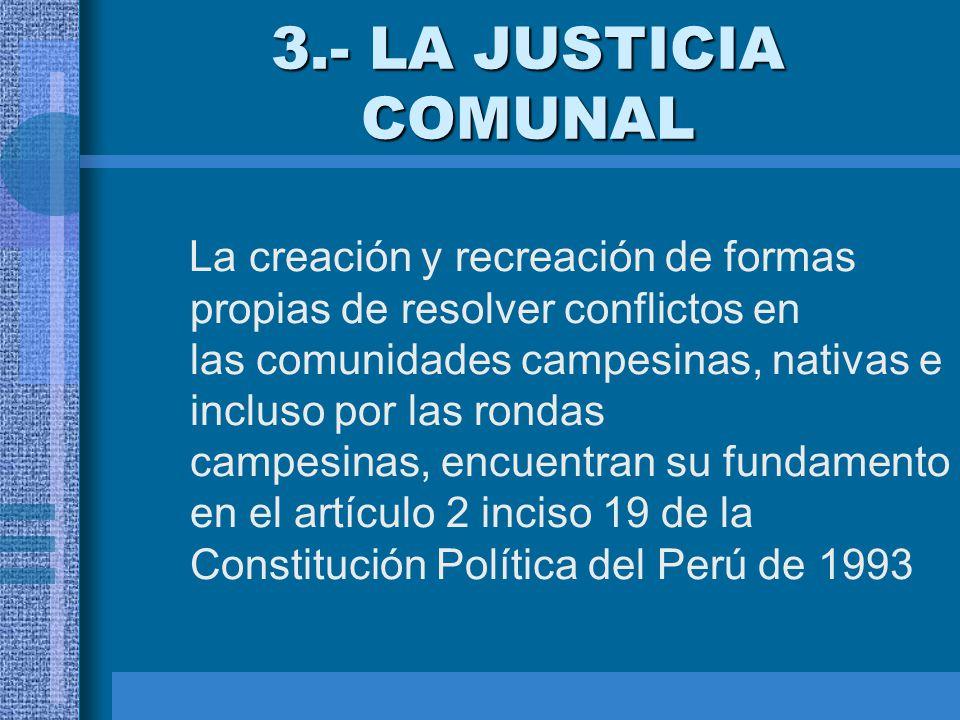 3.- LA JUSTICIA COMUNAL