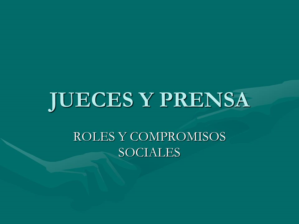 ROLES Y COMPROMISOS SOCIALES