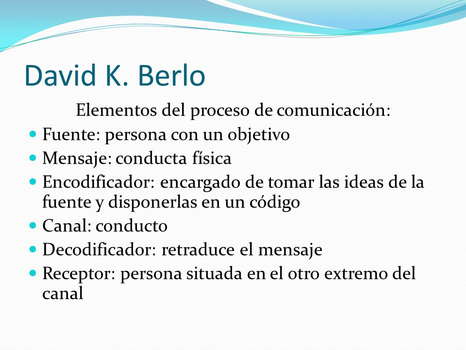Elementos del proceso de comunicación: