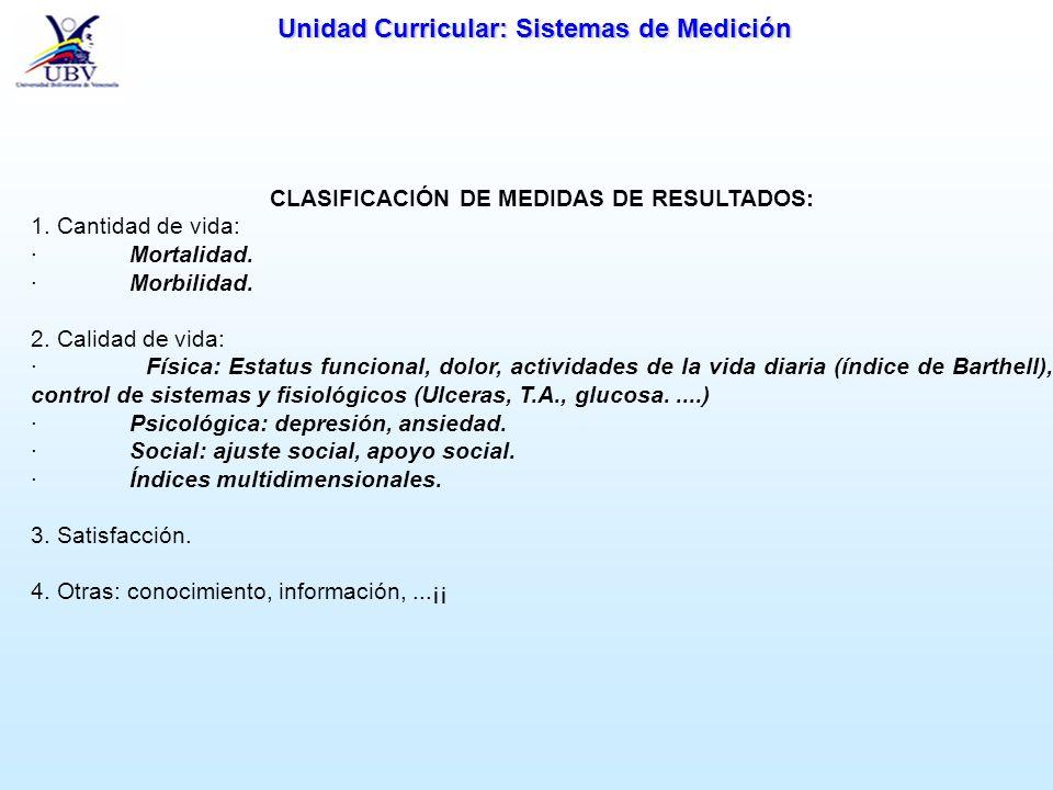 CLASIFICACIÓN DE MEDIDAS DE RESULTADOS: