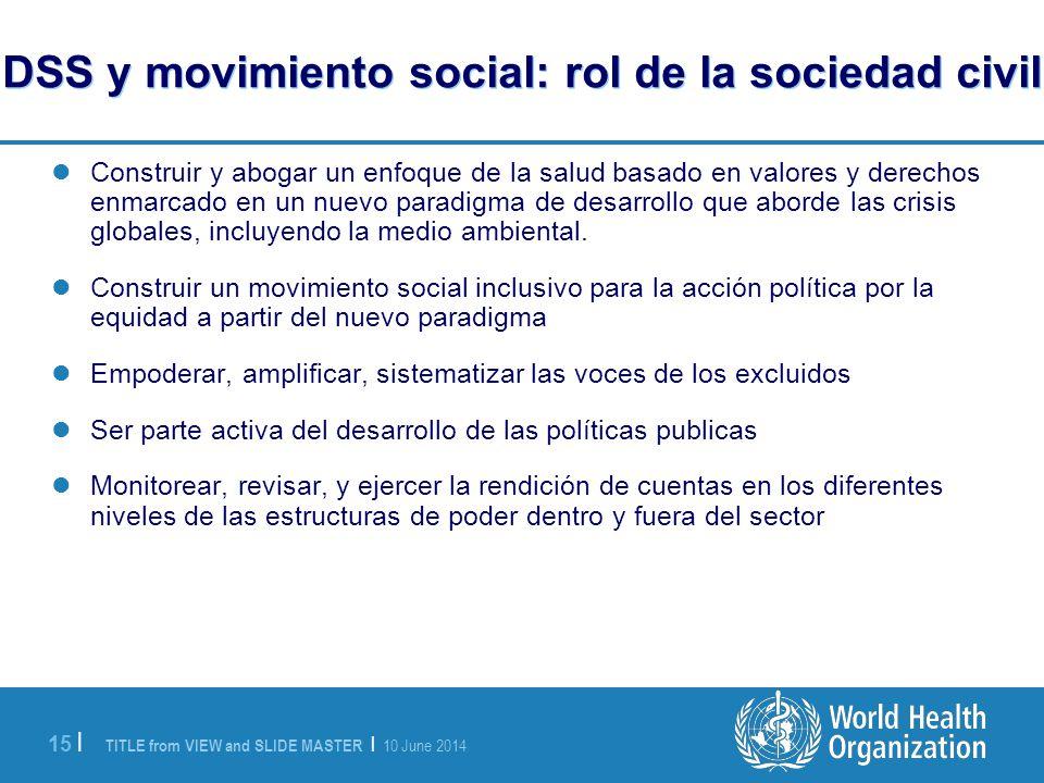 DSS y movimiento social: rol de la sociedad civil